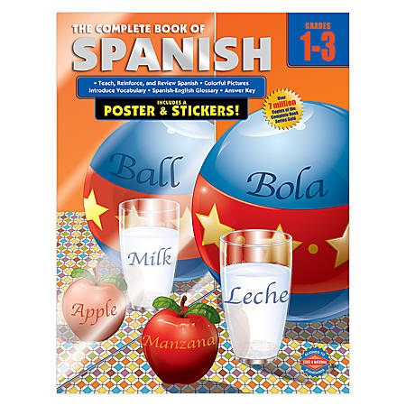Carson-Dellosa The Complete Book Of ... Spanish, Grades 1-3