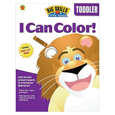 Carson-Dellosa Big Skills For Little Hands: I Can Color!