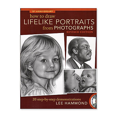 North Light How To Draw Lifelike Portraits From Photographs Revised Edition By Lee Hammond