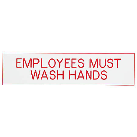 """Cosco® Engraved Acrylic Sign, """"Employees Must Wash Hands"""", 2"""" x 8"""", White Sign, Red Text"""