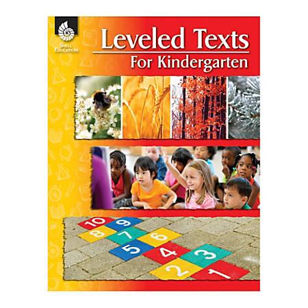 Shell Education Leveled Texts, Grade K