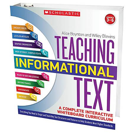 Scholastic Teacher Resources Teaching Informational Text: A Complete Interactive Whiteboard Curriculum, Grades 3-6