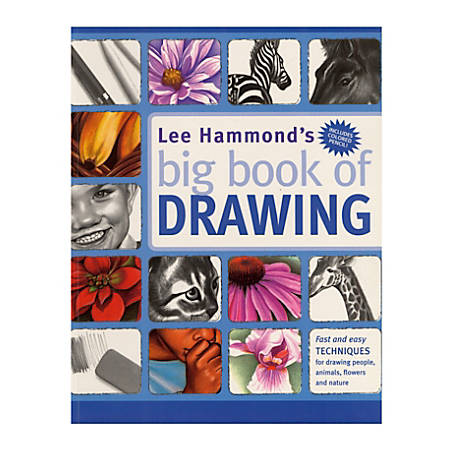 North Light Lee Hammond's Big Book Of Drawing By Lee Hammond