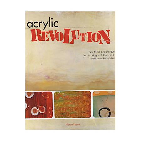 North Light Acrylic Revolution By Nancy Reyner