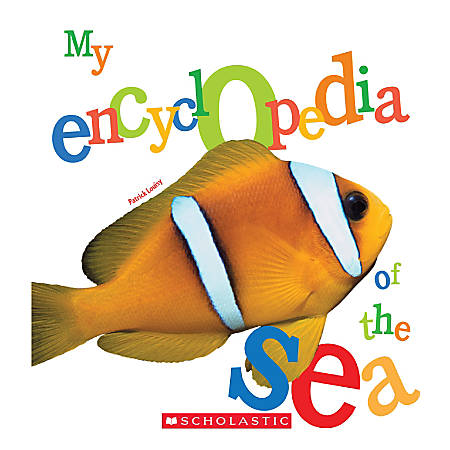 Scholastic Library Publishing My Encyclopedia, Of the Sea