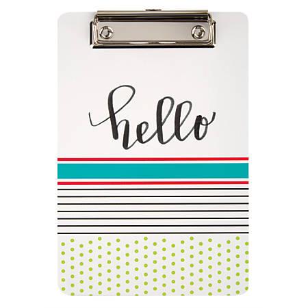 "Office Depot® Brand Memo-Size Fashion Clipboard, 6""H x 9""W x 1/4""D, Hello/Goodbye"