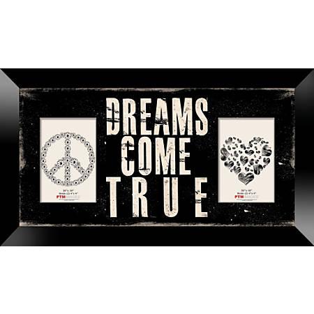 """PTM Images Photo Frame, Dreams Come True, 22""""H x 1 1/4""""W x 12""""D, Black"""