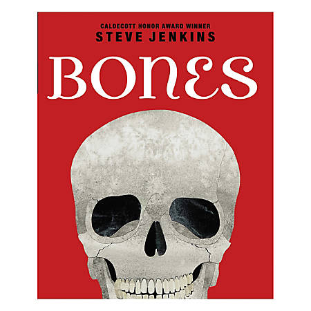Scholastic Bones, Skeletons And How They Work