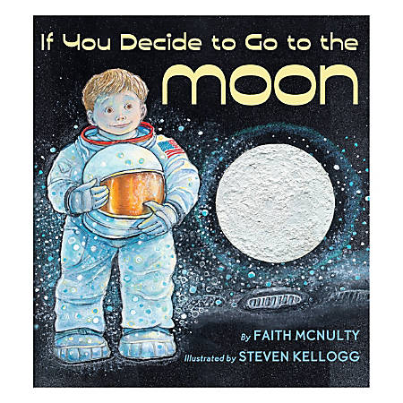 Scholastic If You Decide to Go to the Moon
