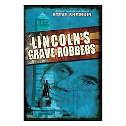 Scholastic Lincolns Grave Robbers