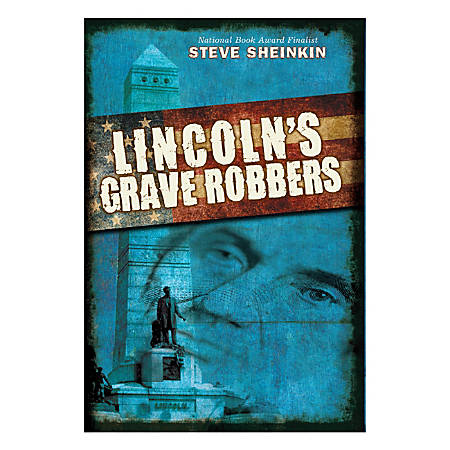 Scholastic Lincoln's Grave Robbers