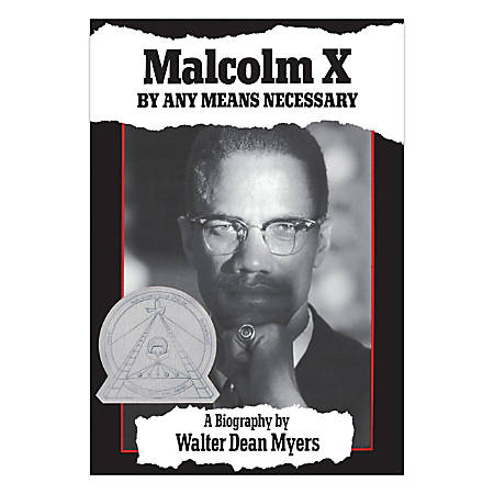 Scholastic Malcolm X: By Any Means Necessary