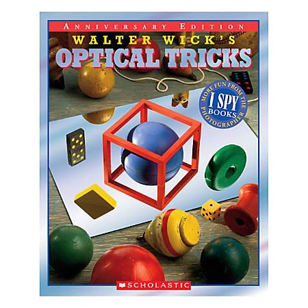 Scholastic Walter Wick's Optical Tricks 10th Anniversary Edition
