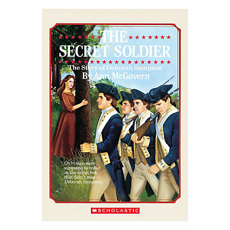 Scholastic The Secret Soldier: The Story Of Deborah Sampson