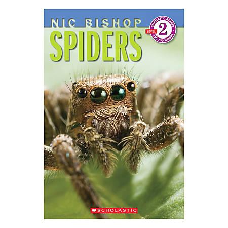 Scholastic Readers: Level 2 Nic Bishop Spiders