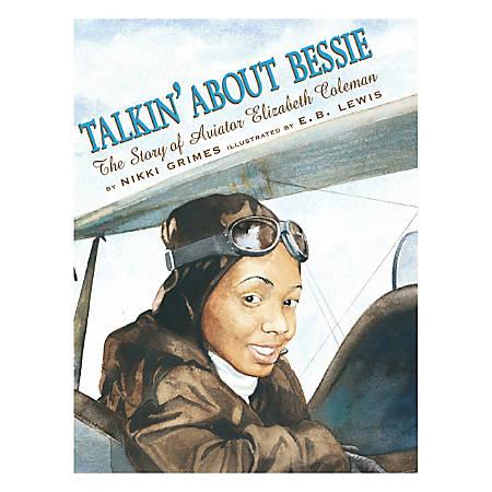 Scholastic Talkin' About Bessie