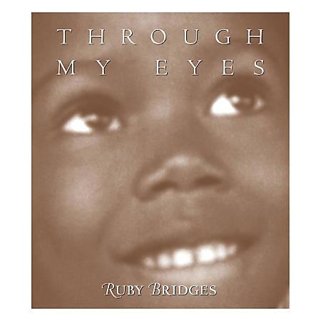 Scholastic Through My Eyes: Ruby Bridges
