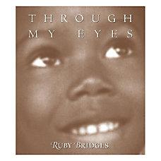 Scholastic Through My Eyes Ruby Bridges