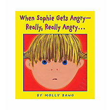 Scholastic When Sophie Gets Angry Really