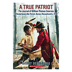 Scholastic A True Patriot The Journal