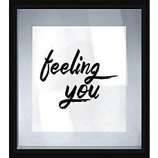 PTM Images Framed Art Feeling You