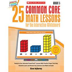 Scholastic 25 Common Core Math Lessons