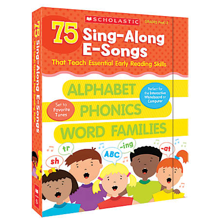 Scholastic 75 Sing-Along E-Songs That Teach Essential Early Reading Skills, Grades Pre-K - 1