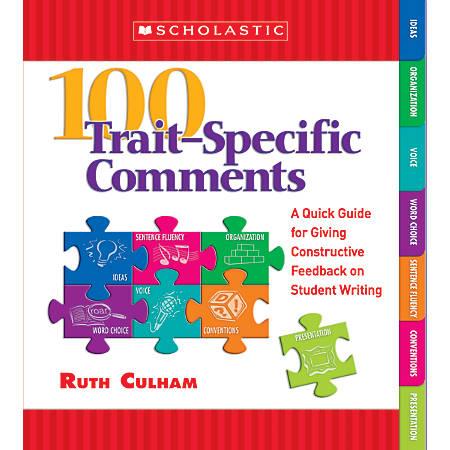 Scholastic 100 Trait-Specific Comments