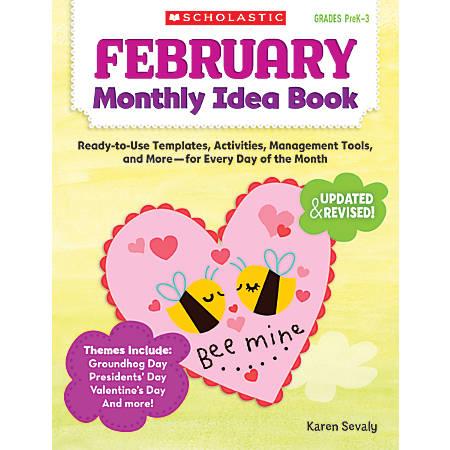 Scholastic Monthly Idea Book, February