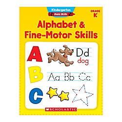 Scholastic Basic Skills Kindergarten Alphabet Fine