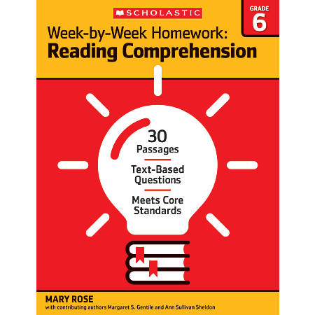 Scholastic Week-By-Week Homework: Reading Comprehension Workbook, Grade 6