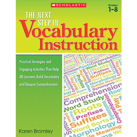 Scholastic Teacher Resources The Next Step In Vocabulary Instruction