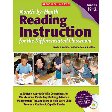 Scholastic Teacher Resources Month-By-Month Reading Instruction For The Differentiated Classroom, Grades K-2
