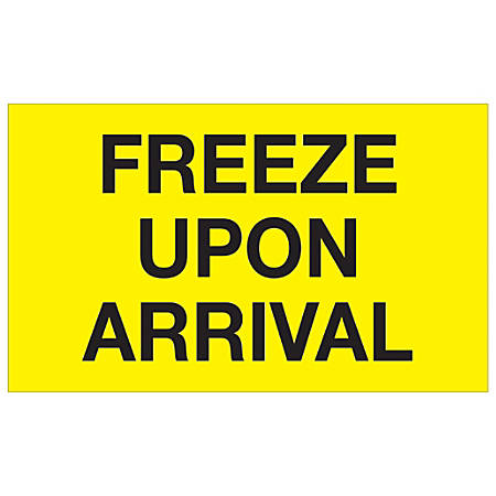 """Tape Logic® Climate Labels, DL1116, Freeze Upon Arrival, Rectangle, 3"""" x 5"""", Fluorescent Yellow, Roll Of 500"""
