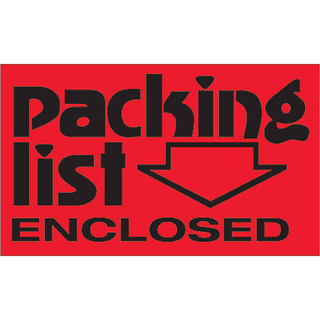 """Tape Logic® Preprinted Shipping Labels, DL1074, Packing List Enclosed (Arrow), Rectangle, 3"""" x 5"""", Fluorescent Red, Roll Of 500"""