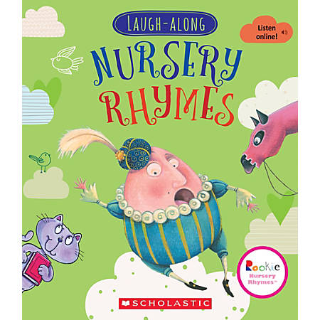 Scholastic Library Publishing Rookie Nursery Rhymes, Laugh-Along Nursery Rhymes