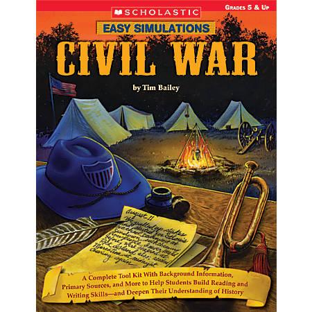 Scholastic Easy Simulations: Civil War