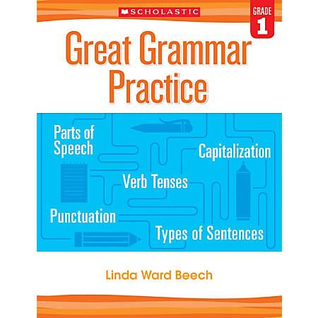 Scholastic Teacher Resources Great Grammar Practice Workbook, 1st Grade, Blue