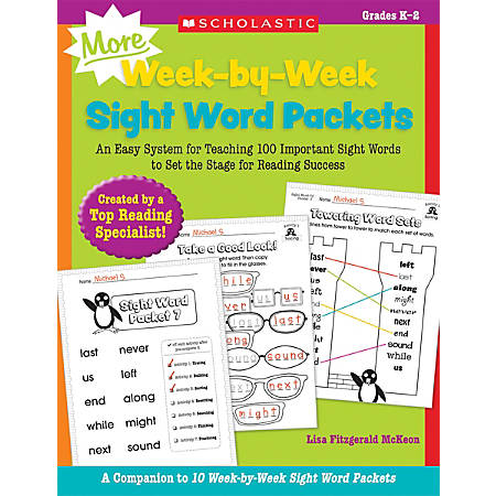 Scholastic Teacher Resources MORE Week-By-Week Sight Word Packets, Grades K-2