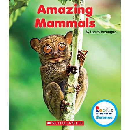 Scholastic Rookie Read-About Science: Strange Animals, Amazing Mammals, Grades 1 - 2, Box Of 84