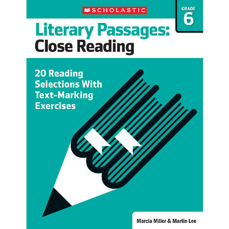 Scholastic Literary Passages Close Reading Workbook, Grade 6