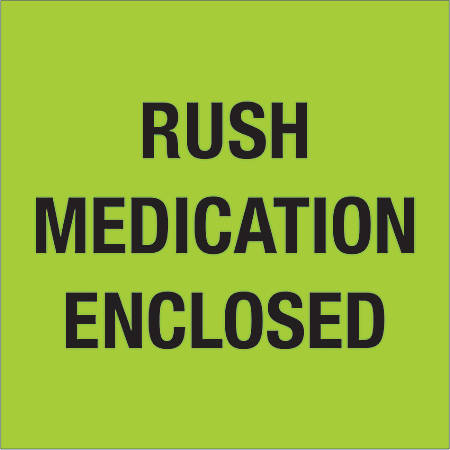 "Tape Logic® Preprinted Shipping Labels, DL1338, Rush ? Medication Enclosed, Square, 4"" x 4"", Fluorescent Green, Roll Of 500"