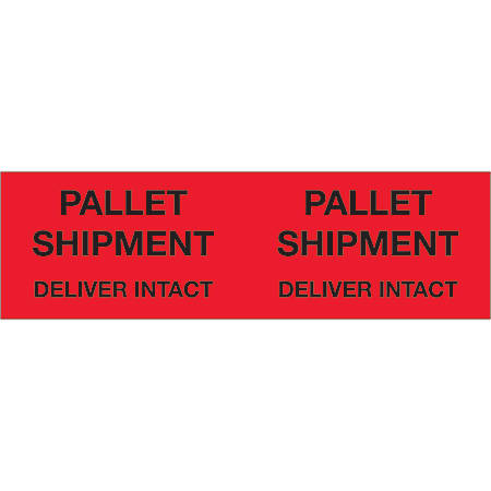 """Tape Logic® Preprinted Pallet Protection Labels, DL1330, 3"""" x 10"""", """"Pallet Shipment Deliver Intact"""", Fluorescent Red, Roll Of 500"""