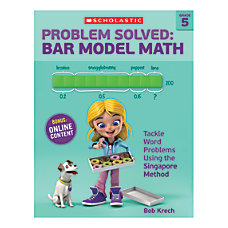 Scholastic Problem Solved Bar Model Math