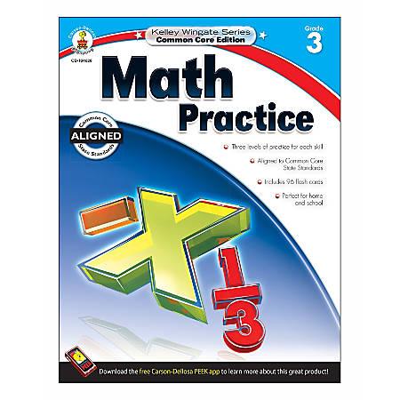 Carson-Dellosa Kelley Wingate Math Practice Workbook, Grade 3
