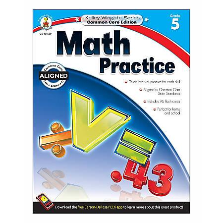 Carson-Dellosa Kelley Wingate Math Practice Workbook, Grade 5