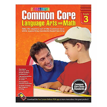 Spectrum Common Core Language Arts And Math, Grade 3