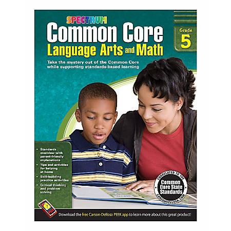 Spectrum Common Core Language Arts And Math, Grade 5