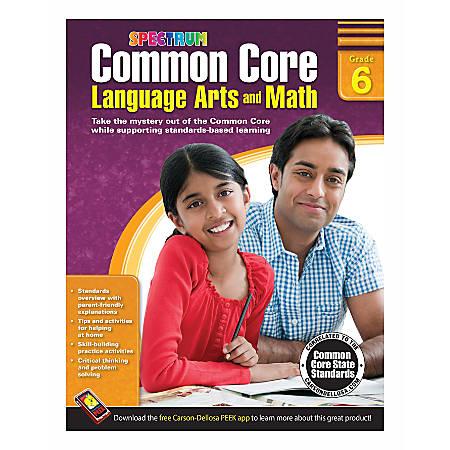 Spectrum Common Core Language Arts And Math, Grade 6
