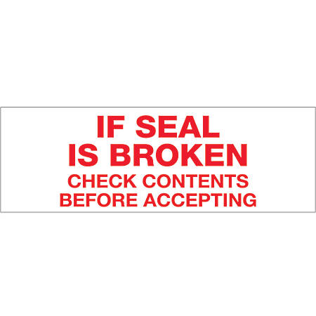 "Tape Logic® If Seal Is Broken Preprinted Carton Sealing Tape, 3"" Core, 2"" x 55 Yd., Red/White, Case Of 18"